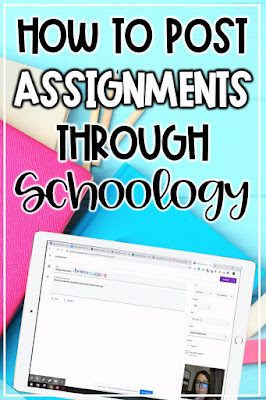 Steps to posting distance learning assignments on Schoology