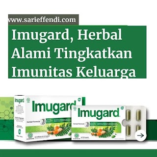 Imugard, Herbal Alami Tingkatkan Imunitas Keluarga