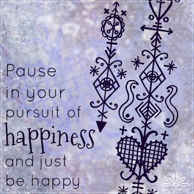 pause+and+be+happy+quote - Quotes To Calm The Soul