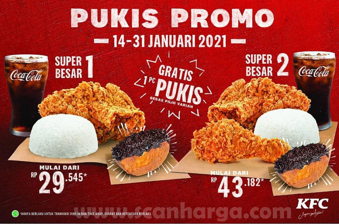 KFC Promo GRATIS PUKIS – Setiap pembelian Paket Super Besar 1 atau 2
