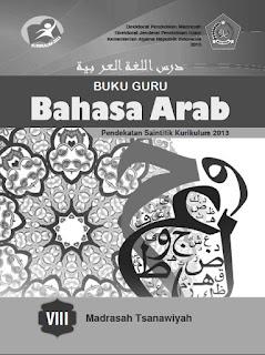 Bahasa Arab Buku Guru Kelas 8-VIII Kurikulum 2013 Revisi
