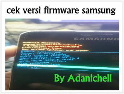 cek versi firmware samsung