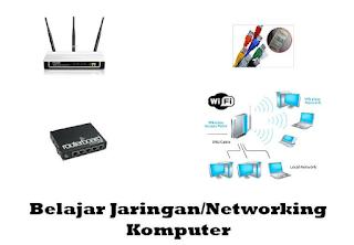 Belajar Jaringan/Networking Komputer