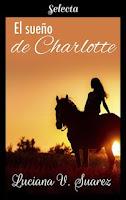 El sueño de Charlotte, Luciana V. Suárez