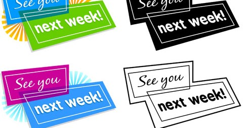 """Clip Art Hoard: """"See You Next Week"""" Graphic"""