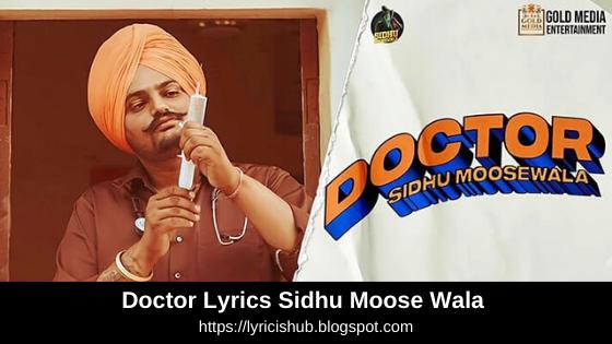 Doctor Lyrics Sidhu Moose Wala | Punjabi Song