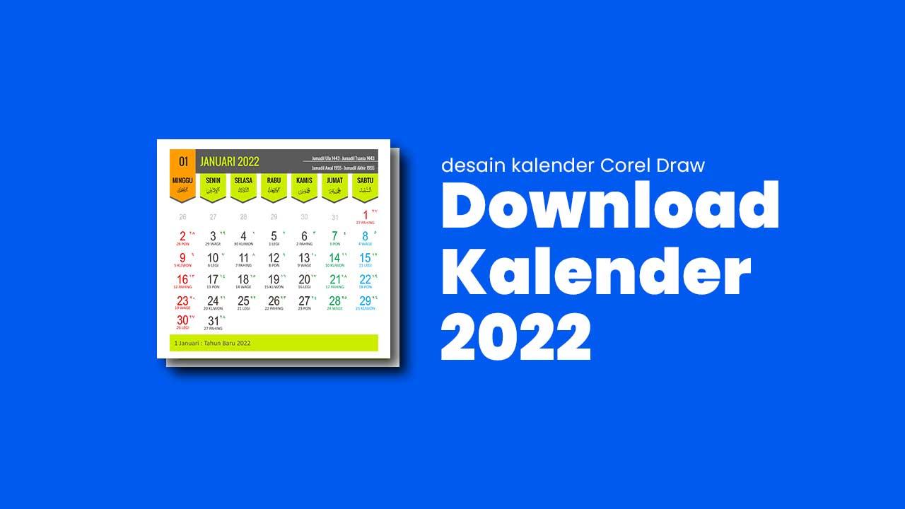 Download Desain Kalender 2022 Lengkap CDR: Jawa-Hijriah-Masehi