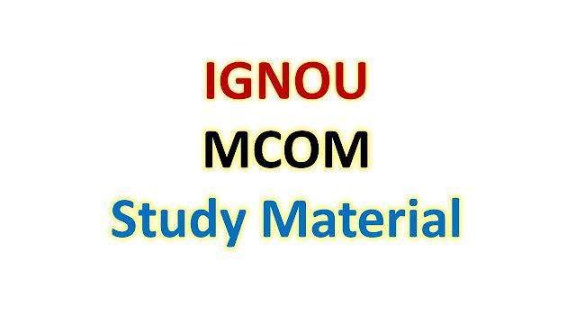IGNOU MCOM Study Material