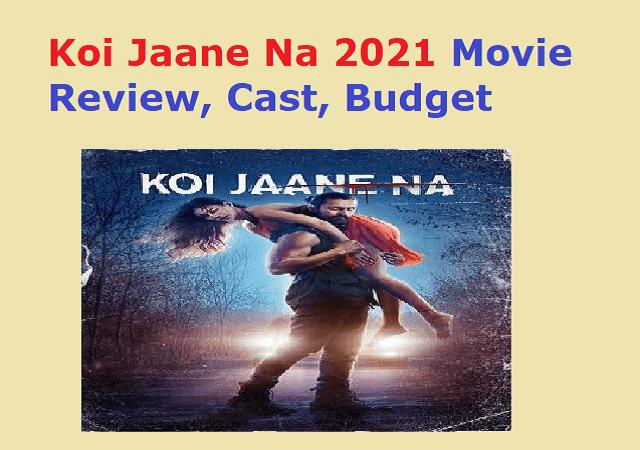 Koi Jaane Na 2021 Movie Review