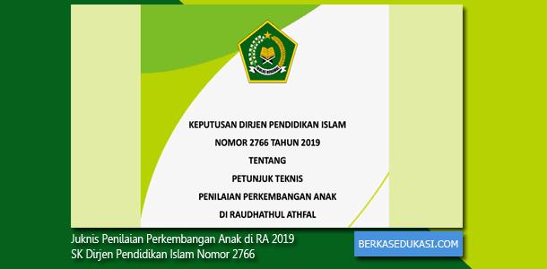 Juknis Penilaian Perkembangan Anak di RA 2019 - SK Dirjen Pendidikan Islam Nomor 2766