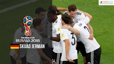 Skuad Susunan Pemain Jerman di Piala Dunia 2018