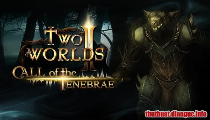 Download Game Two Worlds II – Call of the Tenebrae Full Cr@ck