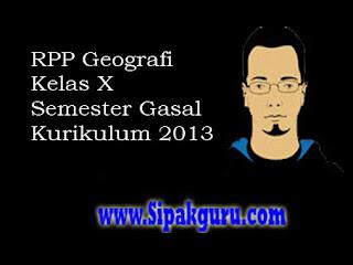 RPP Geografi Kelas X Kurikulum 2013, Semester Gasal
