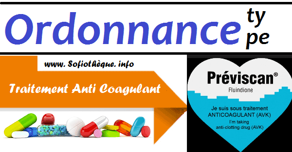 Ordonnance Type | Traitement AntiCoagulant