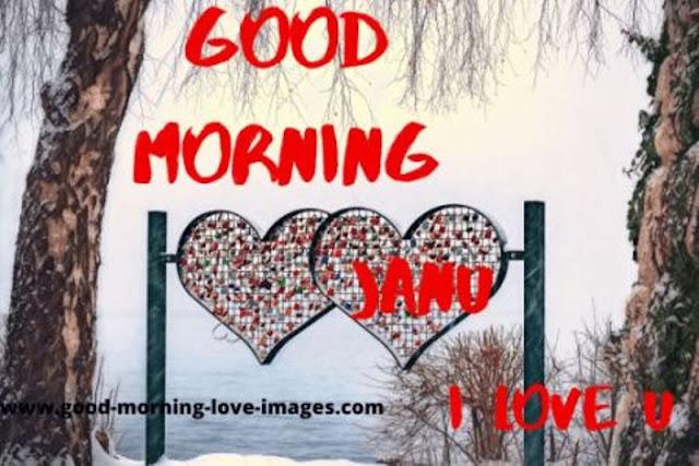 cute good morning janu i love you