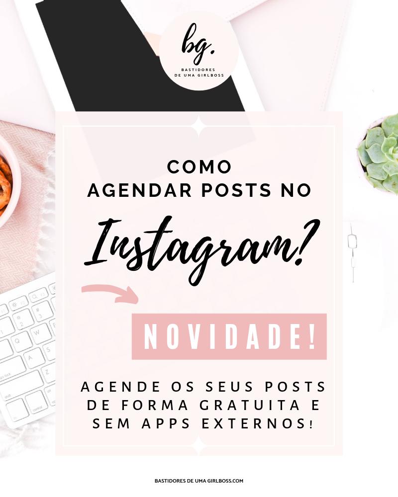 Aprenda como agendar as publicações do Instagram sem aplicativos externos