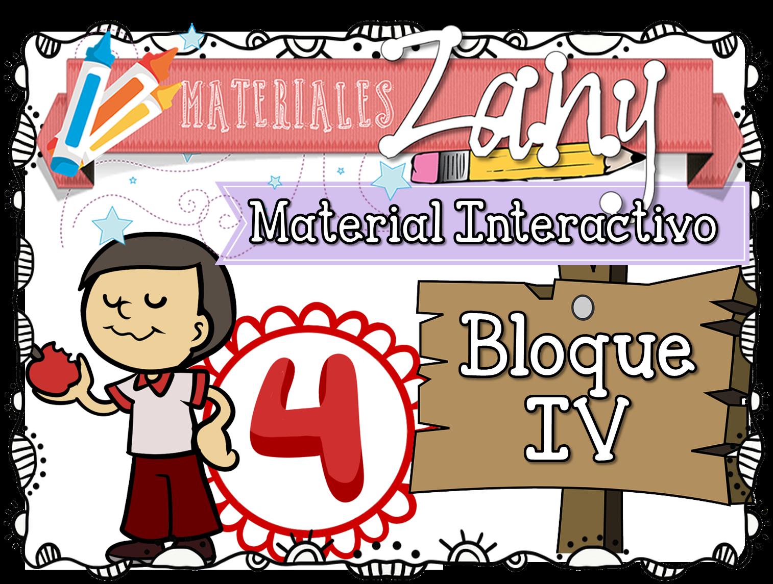 Material Interactivo Cuarto Grado - Bloque 4 | Materiales Zany