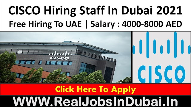 CISCO Jobs In Dubai - UAE 2021