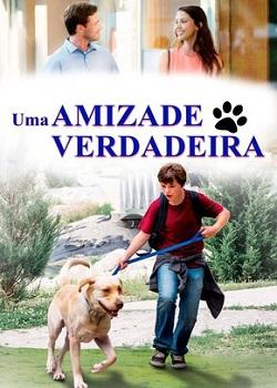 Capa do Filme Uma Amizade Verdadeira