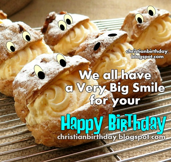Funny happy birthday card, smile is your birthday, congrats, free happy quotes. Free image