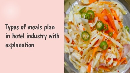 Types of meals plan in hotel industry with explanation