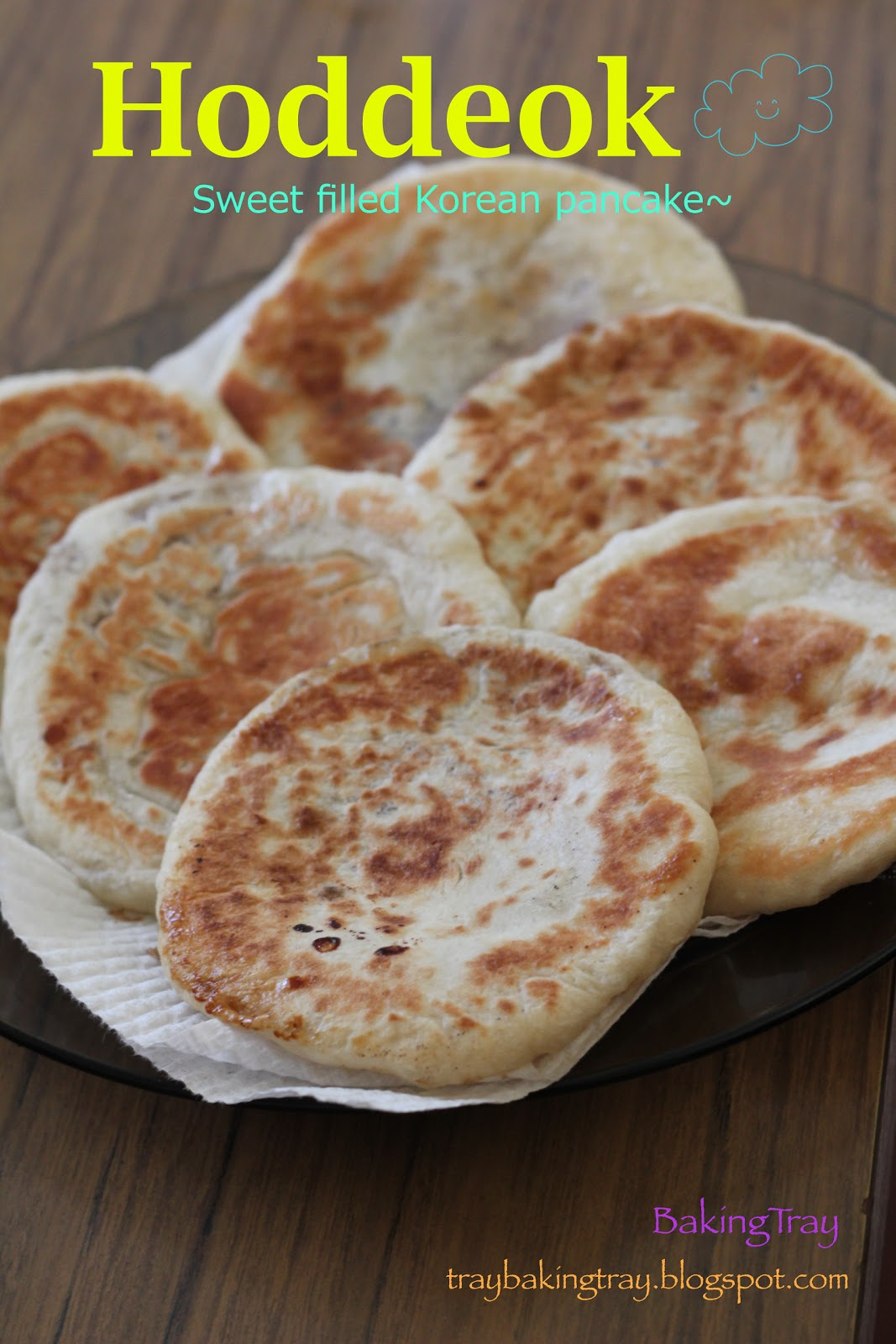 BAKING TRAY ~________/~: Cooking KOREAN sweets: Hoddeok 호떡 Hoddeok Recipe