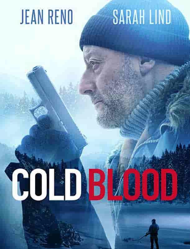 مشاهدة فيلم Cold Blood 2019 مدبلج اون لاين