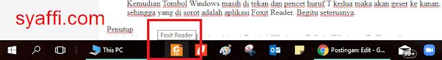 45. Sorot Kursor pada aplikasi Foxit Reader di Taskbar Windows 10 tanpa memakai mouse atau touchpad syaffi com
