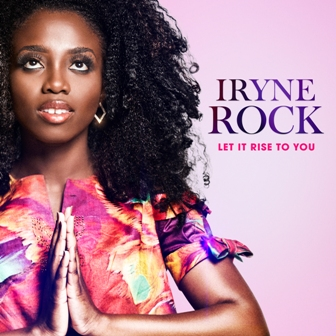 Iryne Rock Releases New Single - 'Let it Rise to You' (+Music Video) || @irynerock