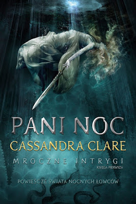 Cassandra Clare - Pani Noc