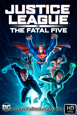 Justice League Vs The Fatal Five [1080p] [Latino-Ingles] [MEGA]