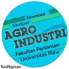 Download Skripsi Agroindustri Terbaru Gratis