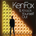 KEN FOX - & knock yourself out (EP)