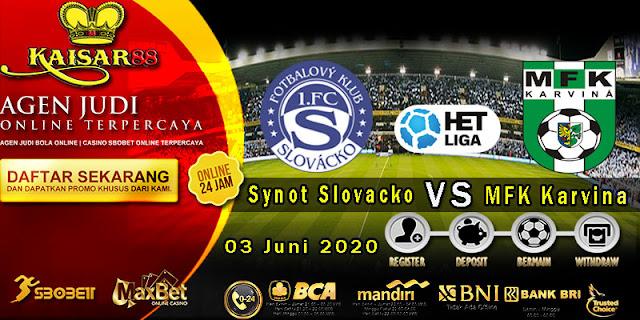Prediksi Bola Terpercaya Liga Czech Repiblic Synot Slovacko vs MFK Karvina 03 Juni 2020