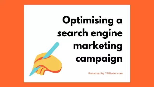 Optimising a search engine marketing campaign