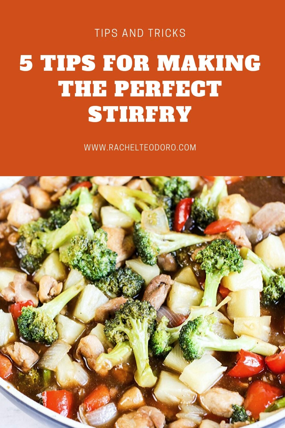 TIPS FOR MAKING THE PERFECT STIR FRY