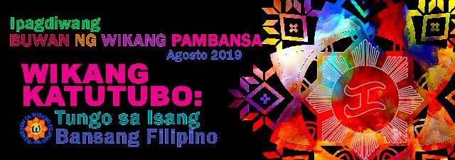 buwan ng wikang pambansa 2019, buwan ng wika 2019 tema at paksa