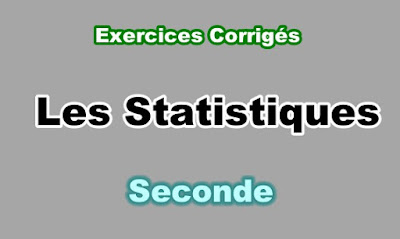 Exercices Corrigés de Statistiques en Seconde PDF.