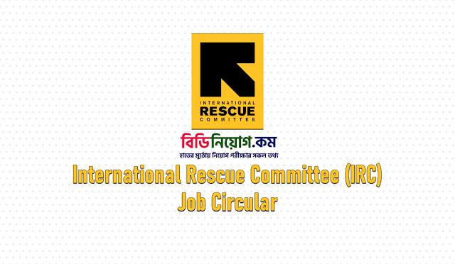 International Rescue Committee (IRC) Bangladesh Job Circular