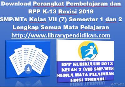 RPP K-13 dan Administrasi SMP/MTs Kelas VII Semetse 1-2 Revisi Terbaru, http://www.librarypendidikan.com