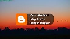 Cara Membuat Blog Gratis dengan Blogger
