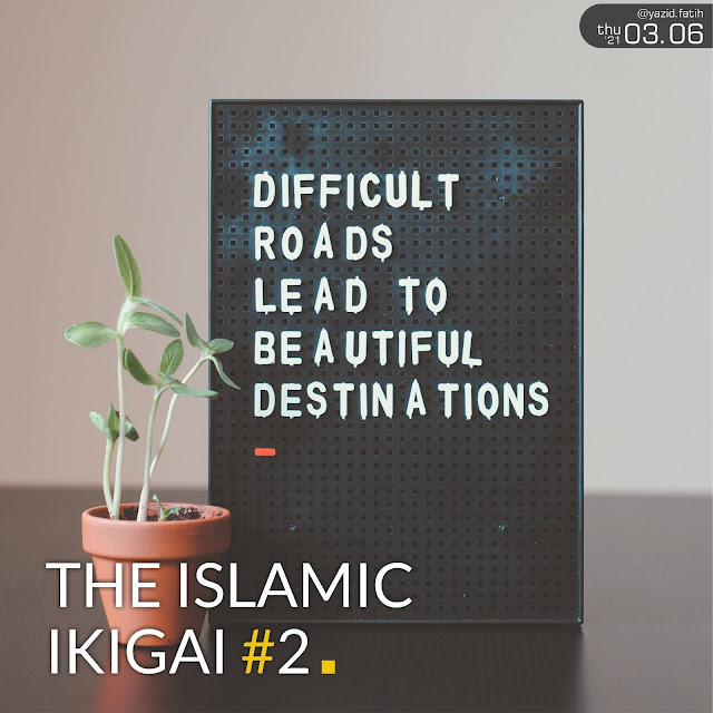 The Islamic Ikigai - Muslim Life Purpose