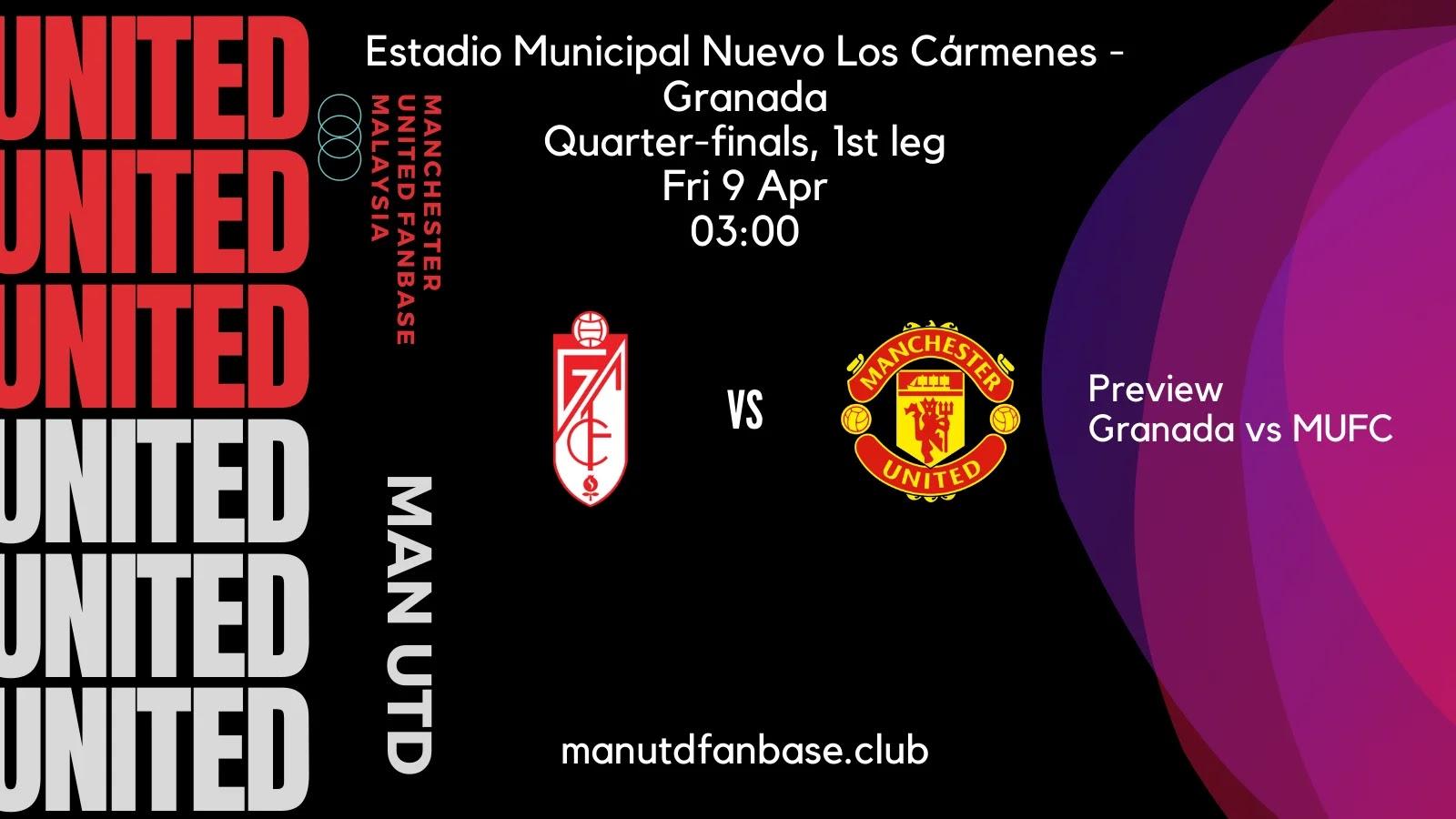 Preview Granada Lawan Manchester United UEL