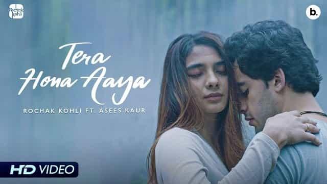 Tere Hona Aaya Song Lyrics   Tere Hona Aaya (2021) Hindi Album Song Lyrics   Rochak Kohli