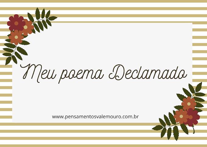 Meu Poema Declamado: Do Contra, por Monique Lima
