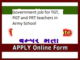 Sarkari Naukri: Government job for TGT, PGT and PRT teachers in Army School
