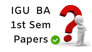 IGU BA Pass 1st Sem Question Papers 2018