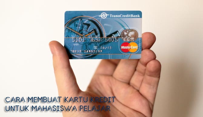 cara membuat kartu kredit mahasiswa pelajar