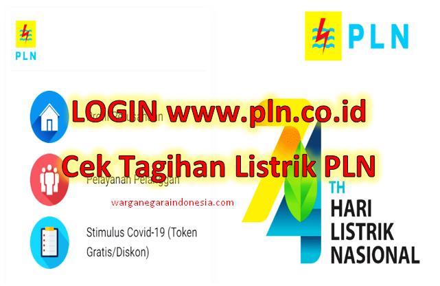 LOGIN www.pln.co.id Cek Tagihan Listrik PLN - WARGA NEGARA
