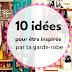 10 trucs pour être inspirée par ta garde-robe!